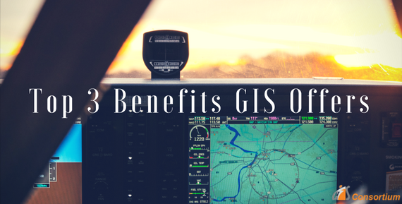 Top 3 Benefits That GIS Offers In This Day And Age